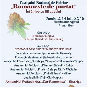 """Festivalul Național de Folclor """"Românește de purtat"""", în 14 iulie, la Urmeniş!"""