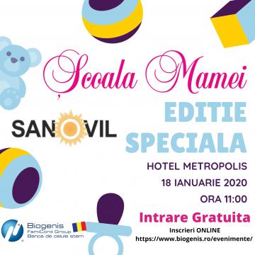 Școala Mamei, organizată de Sanovil, revine cu o ediție specială și gratuită!