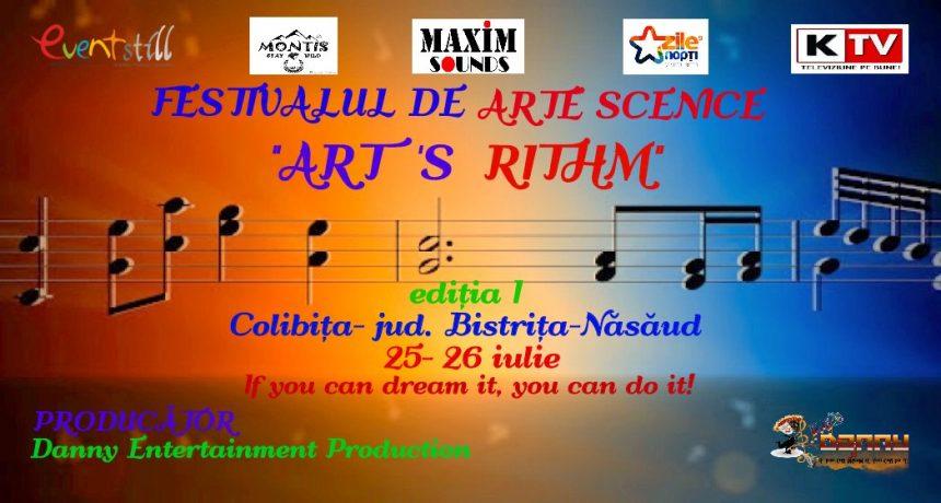 """COLIBIȚA: Festivalul de Arte Scenice """"Art's Rithm"""", în 25 și 26 iulie, la Montis"""