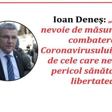 """Senatorul Ioan Deneș: """"Avem nevoie de măsuri pentru combaterea Coronavirusului, însă nu de cele care ne pun în pericol sănătatea și libertatea"""""""